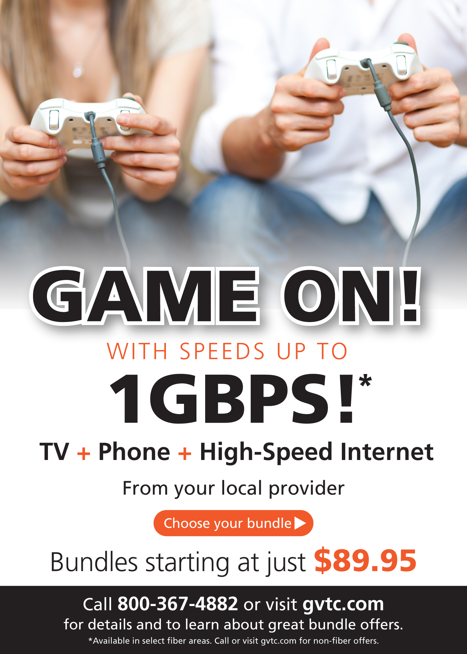 GAME ON with speeds up to 1GBPS! | Bundles starting at just $89.95